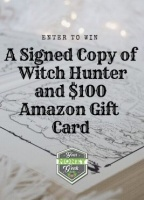 Win a $100 Amazon Gift Card and a Signed Copy of Witch Hunter