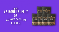WIN a 6 Month Supply of Coffee Factory Coffee!