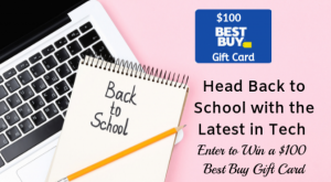 Back to School: Enter to Win a $100 Best Buy Gift Card