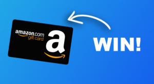 Win a $300 Amazon Gift Card