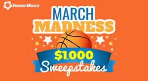 Toner Buzz March Madness $1,000 Sweepstakes