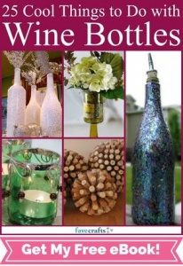 "Free ""25 Cool Things to Do with Wine Bottles"" eBook"